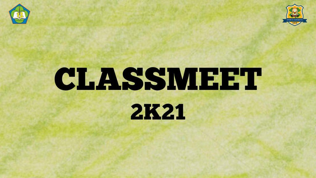 Classmeet 2K21